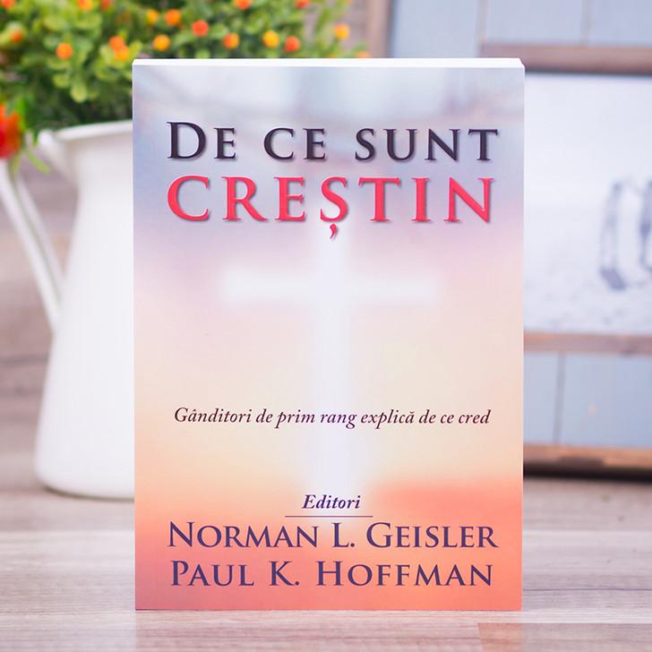 de ce sunt crestin, norman geisler, paul hoffman