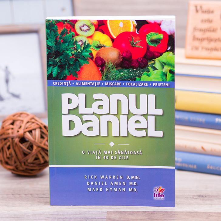 Planul Daniel - o viata mai sanatoasa in 40 de zile - Rick Warren, Daniel Amen, Mark Hyman
