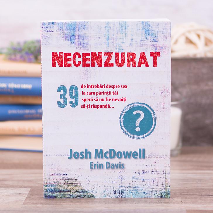 Necenzurat, Josh McDowell & Erin Davis