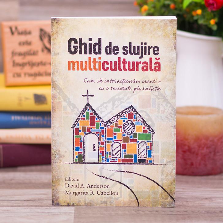 Ghid de slujire multiculturala -David A. Anderson & Margarita R. Cabellon
