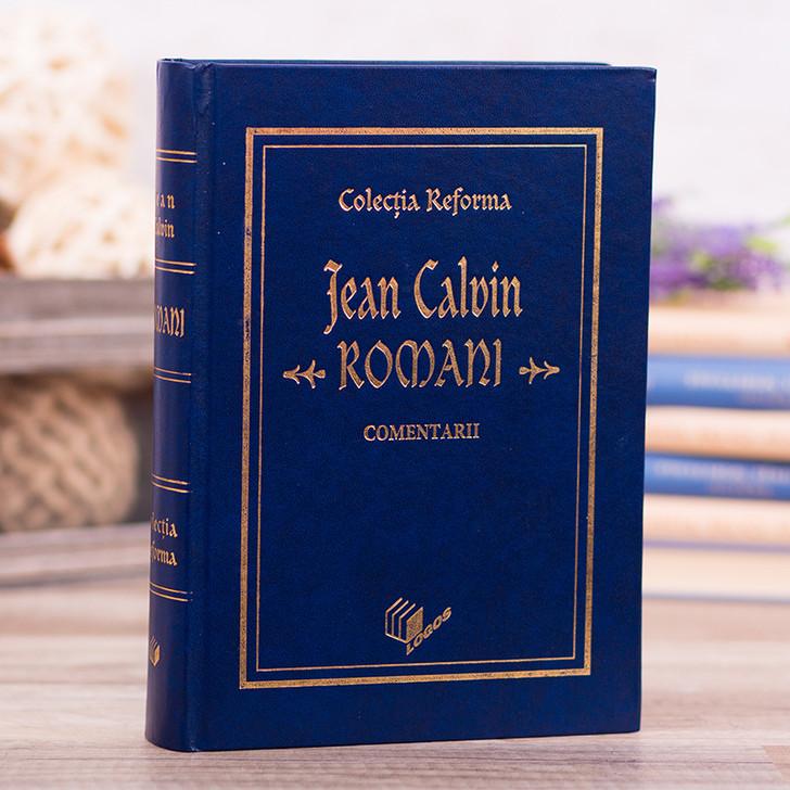 Romani, comentariu - Jean Calvin
