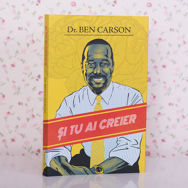 Si tu ai creier - Ben Carson