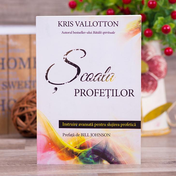 Scoala profetilor -  Kris Vallotton