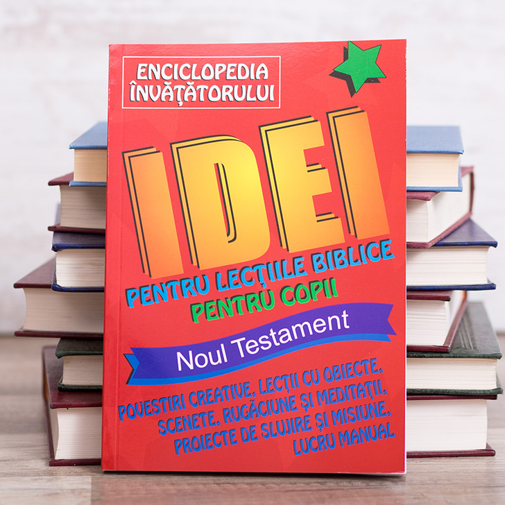 Enciclopedia invatatorului. Idei pentru lectii biblice pentru copii NT