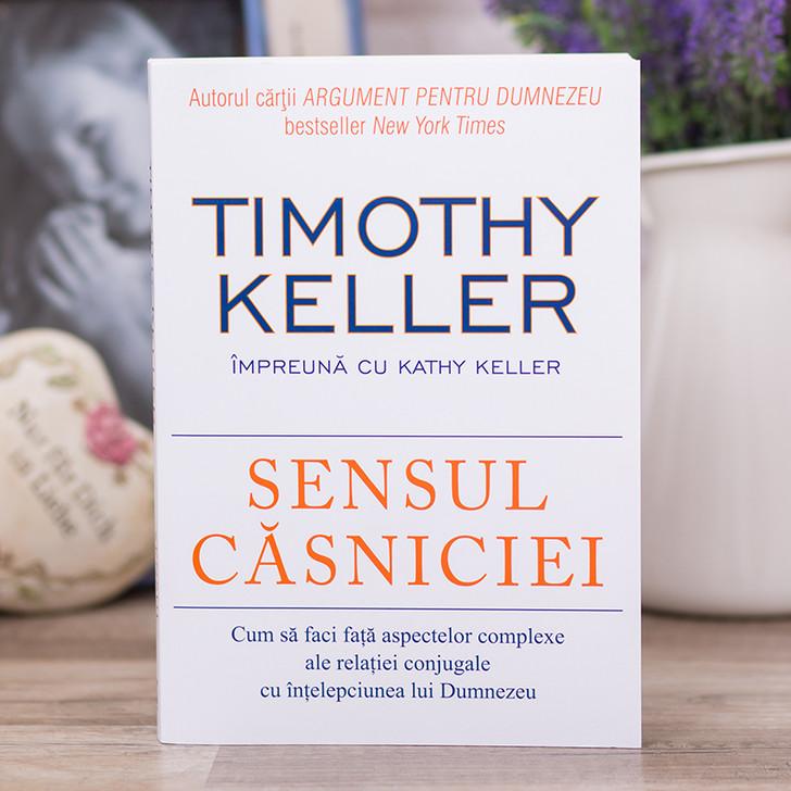 Sensul casniciei - Timothy Keller