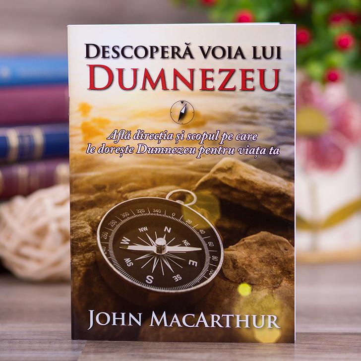 Descopera voia lui Dumnezeu  - John MacArthur