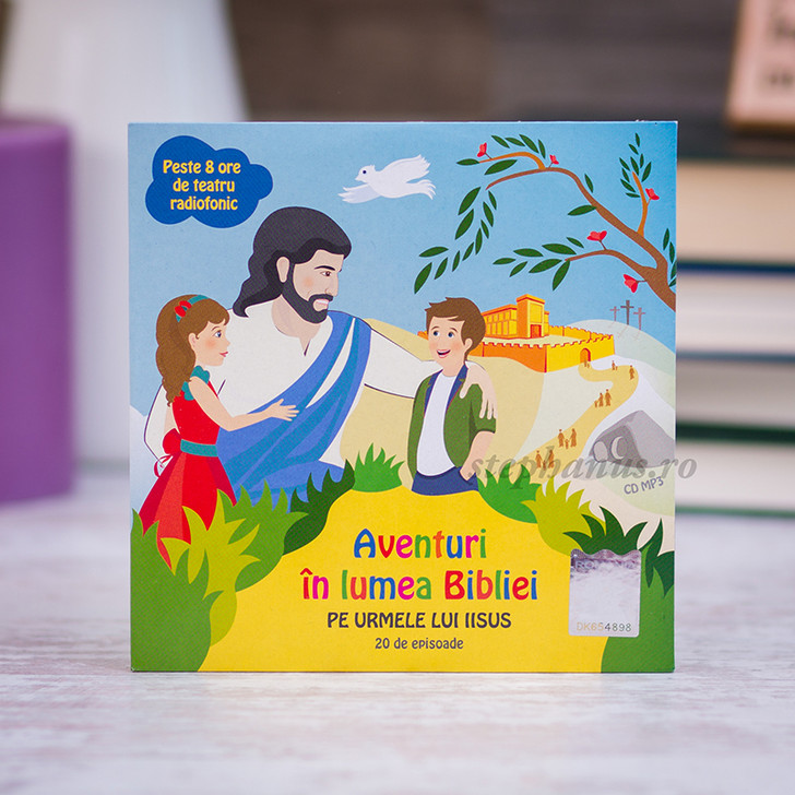 Aventuri in lumea Bibliei - Pe urmele lui Iisus