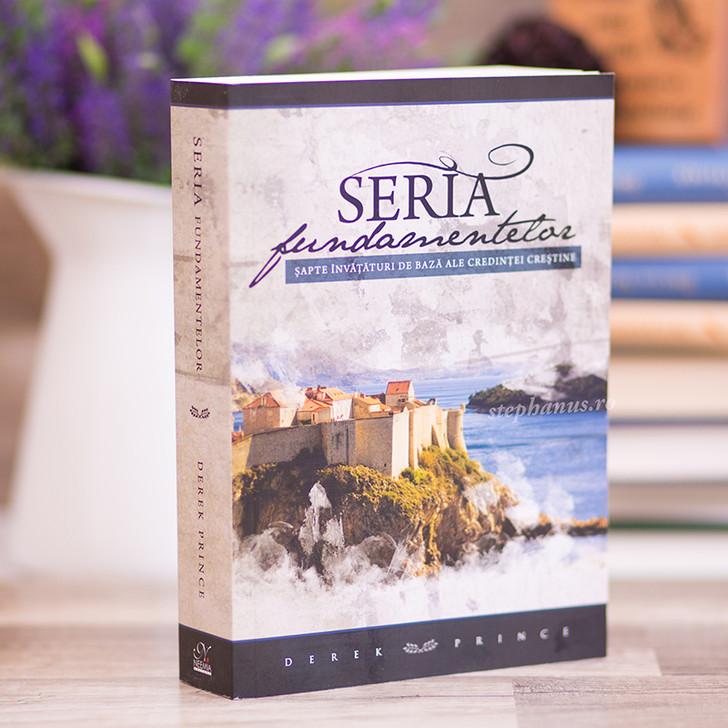 Seria fundamentelor: 7 invataturi de baza ale credintei crestine
