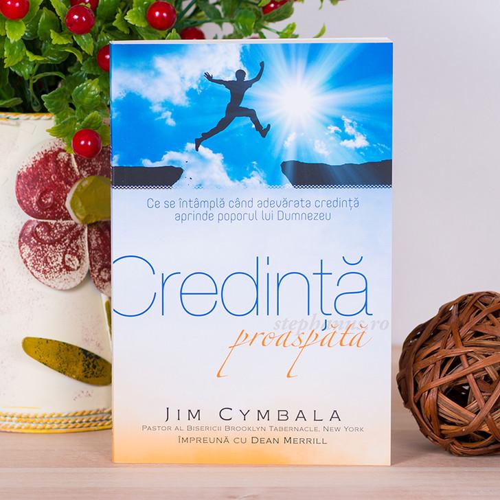 Credinta proaspata - Jim Cymbala