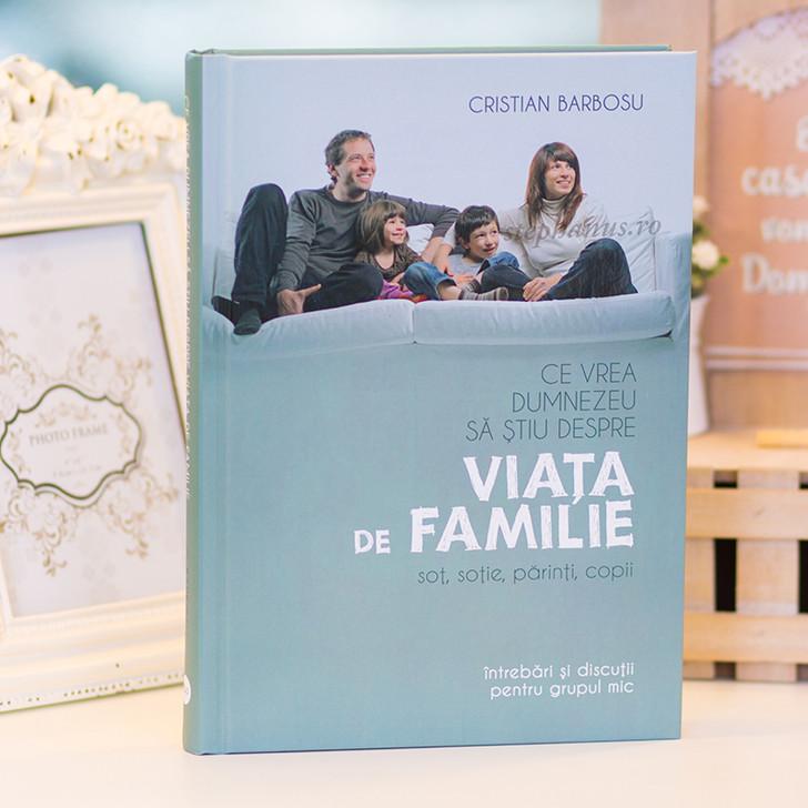 Ce vrea Dumnezeu sa stiu despre viata de familie