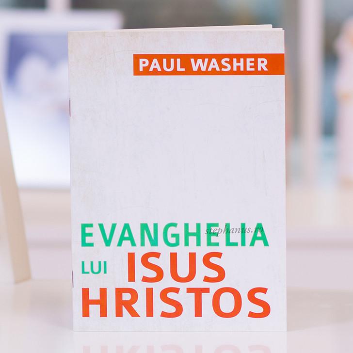 Evanghelia lui Isus Hristos - Paul Washer