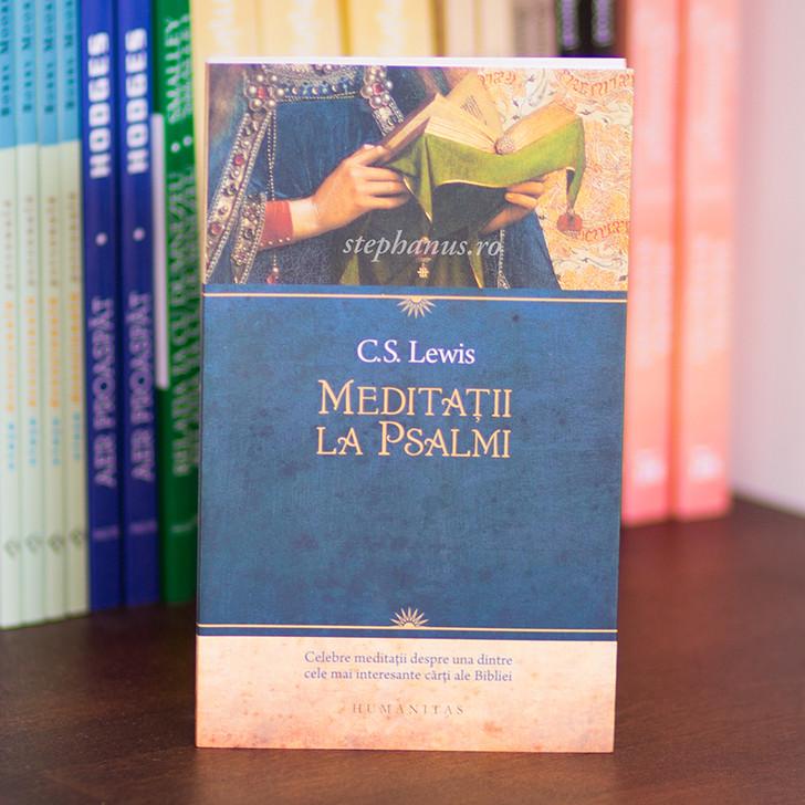 Meditatii la Psalmi - C. S. Lewis