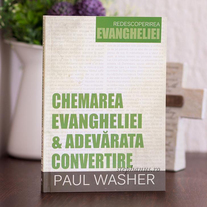 Chemarea Evangheliei si adevarata convertire