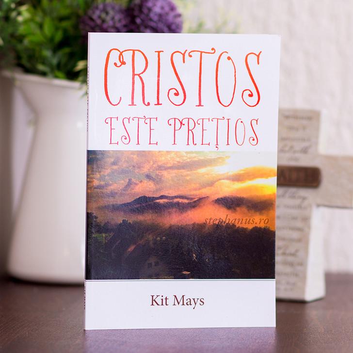 Cristos este pretios - Kit Mays