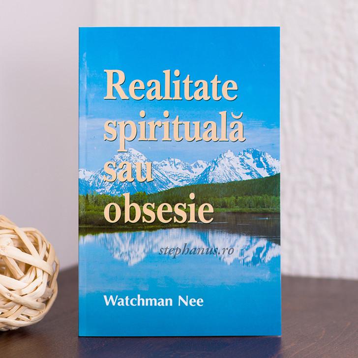 Realitate spirituala sau obsesie,  Watchman Nee