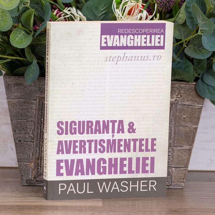 Siguranta si avertismentele Evangheliei, Paul Washer
