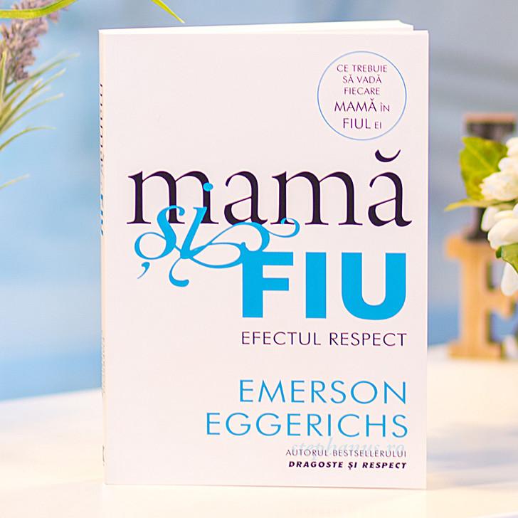 Mama si fiu - efectul respect, Emerson Eggerichs