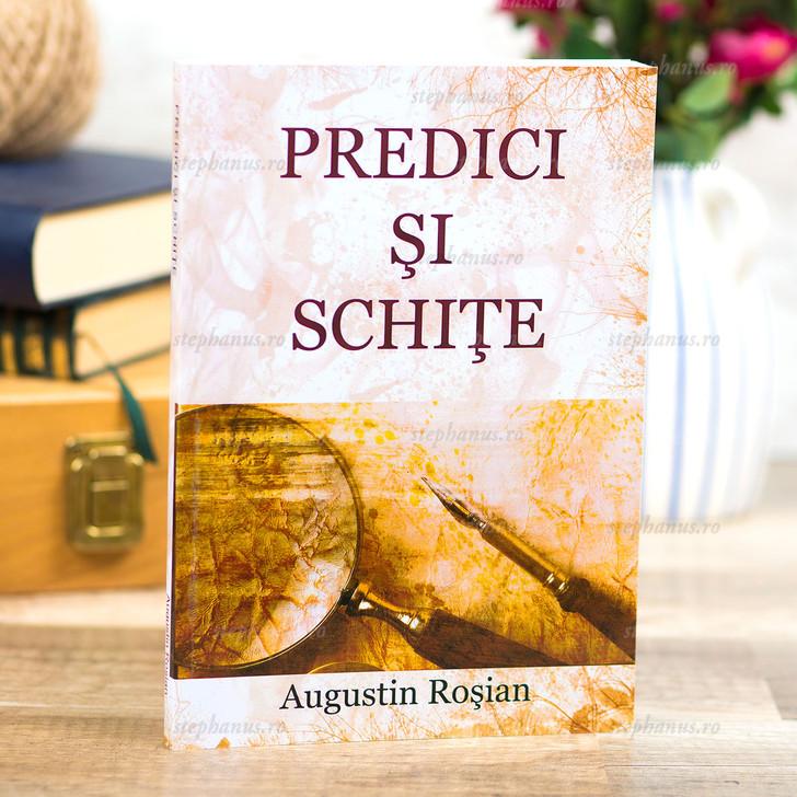 Predici si schite - Augustin Rosian