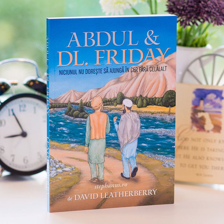Abdul & Dl. Friday - Niciunul nu doreste sa ajunga in cer fara celalalt
