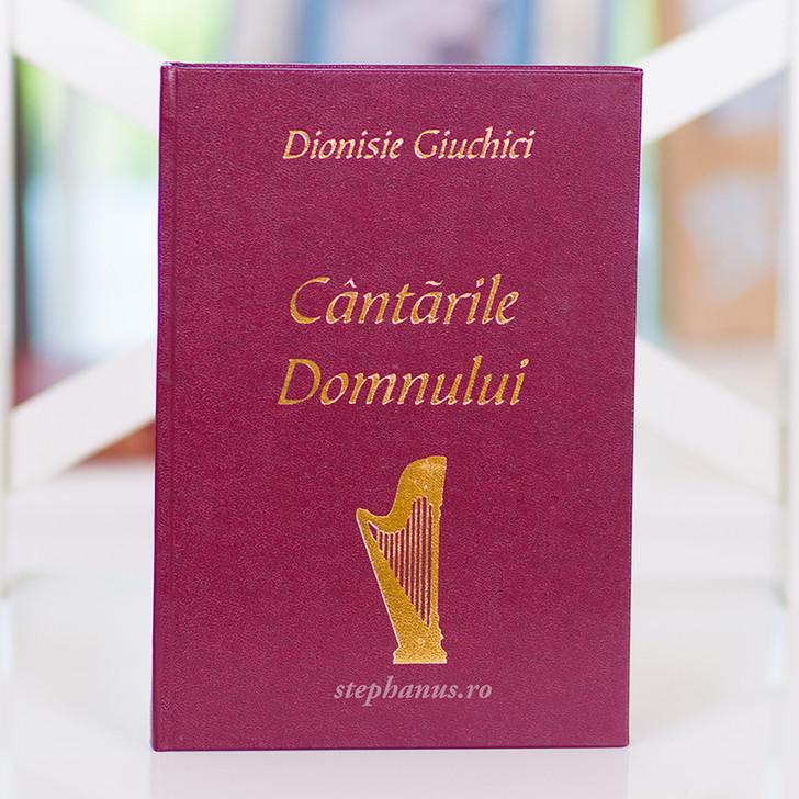 Cantarile Domnului - Dionisie Giuchici