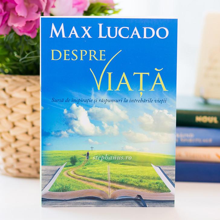 Despre viata - Max Lucado