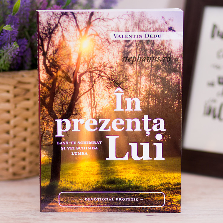 In prezenta Lui - Devotional profetic