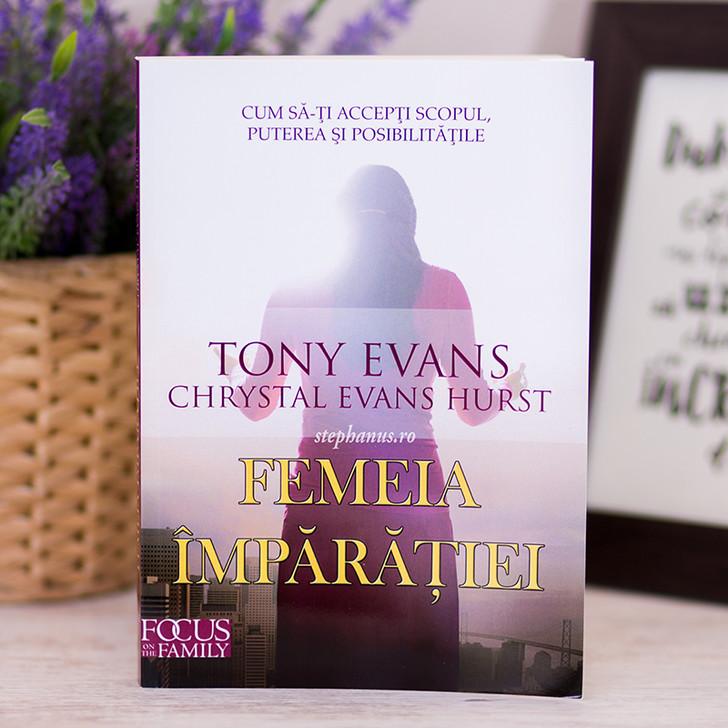 Femeia Imparatiei - Tony Evans
