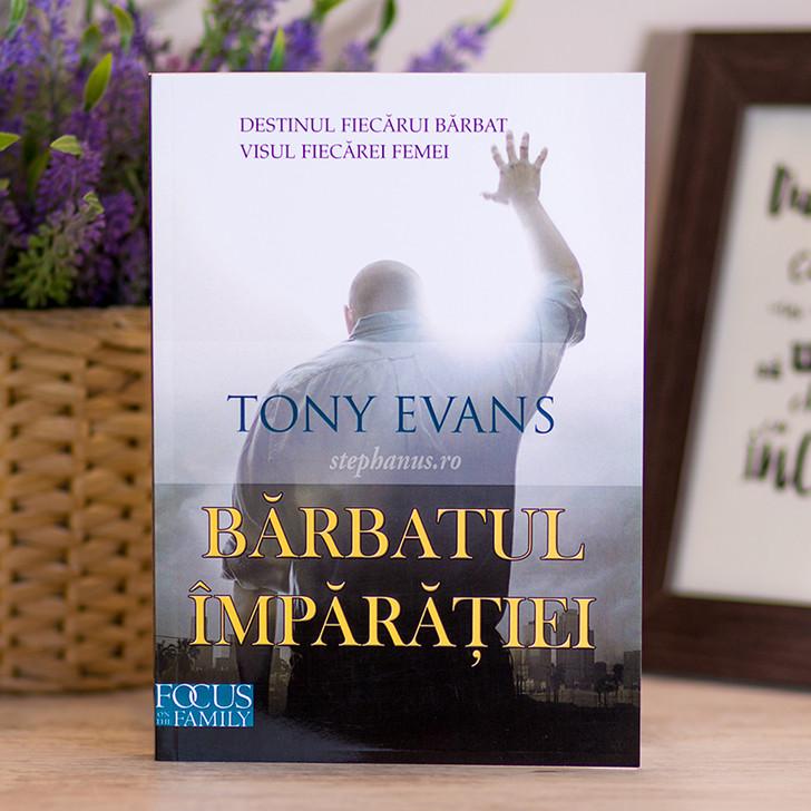 Barbatul Imparatiei - Tony Evans