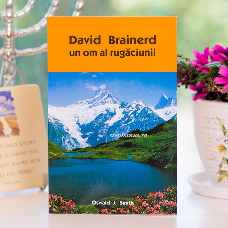 David Brainerd - Un om al rugaciunii
