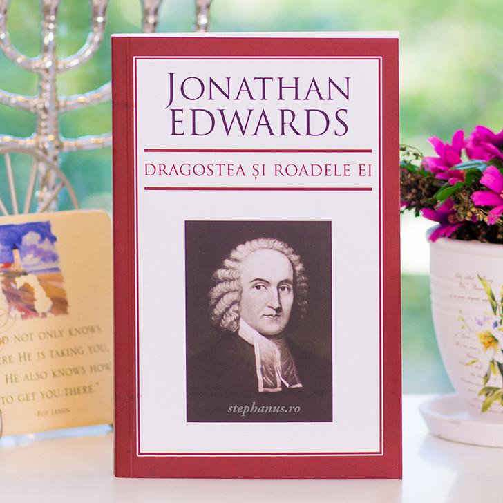 Jonathan Edwards - Dragostea si roadele ei