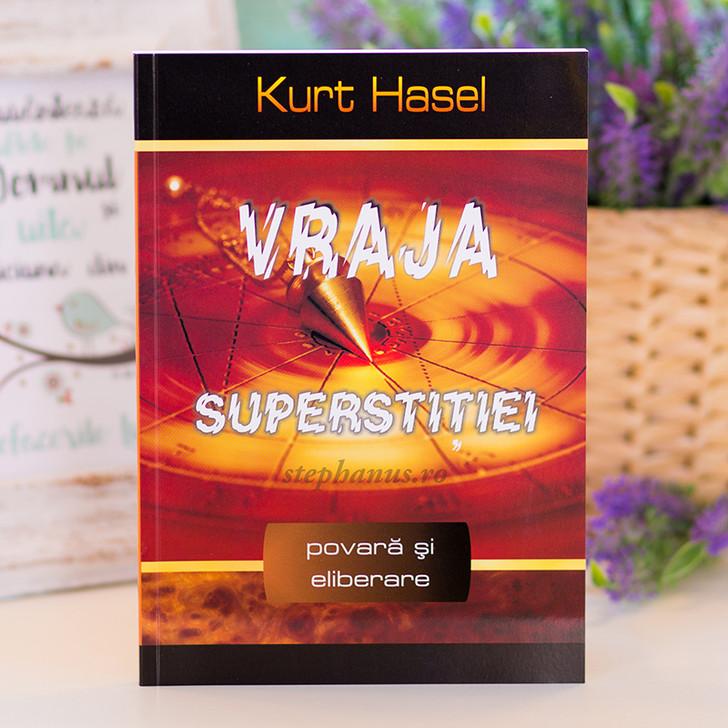 Vraja superstitiei - Kurt Hasel