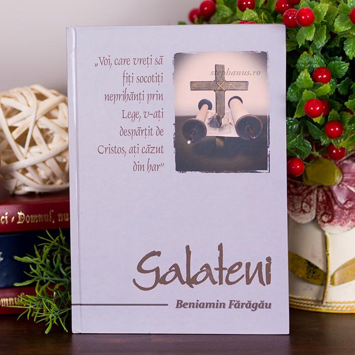 Galateni,  Beniamin Faragau, comentariu biblic