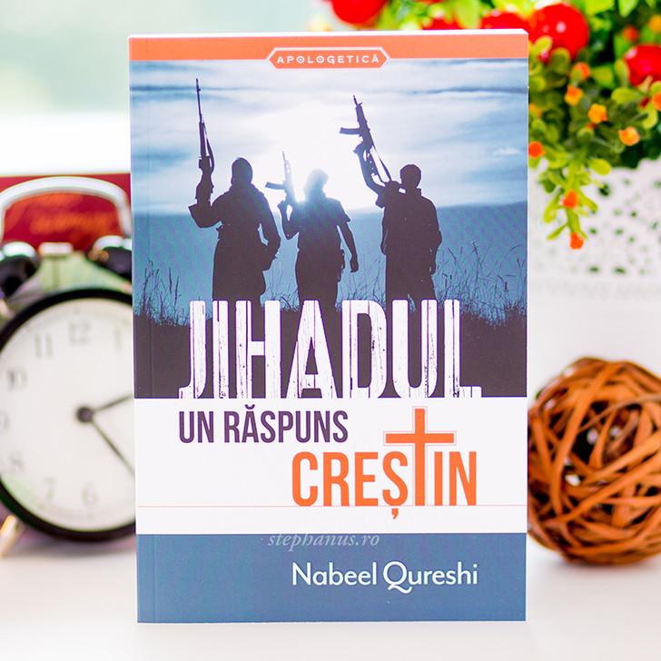 Jihadul  - Un raspuns crestin - Nabeel Qureshi