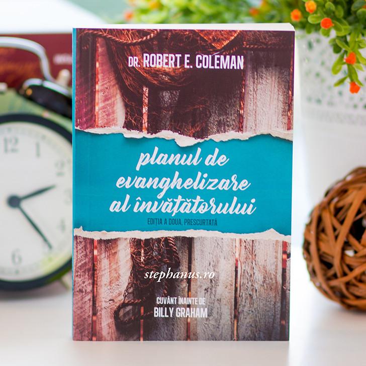 Planul de evanghelizare al invatatorului - Dr. Robert E. Coleman