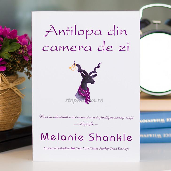 Antilopa din camera de zi, Melanie Shankle