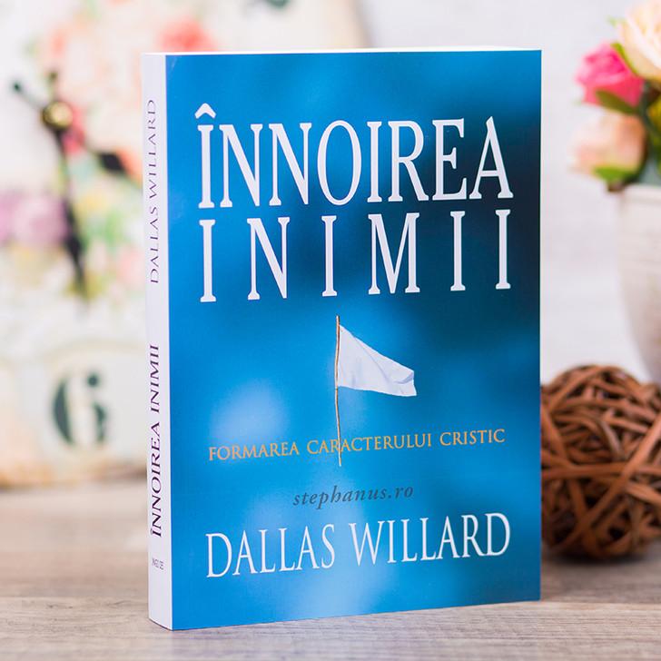 Innoirea inimii - Dallas Williard,