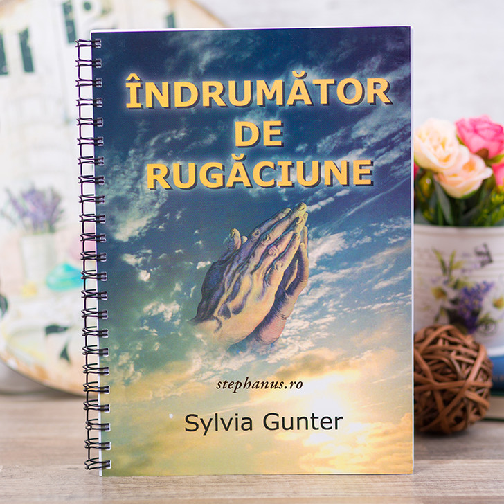 Indrumator de rugaciune - Sylvia Gunter,