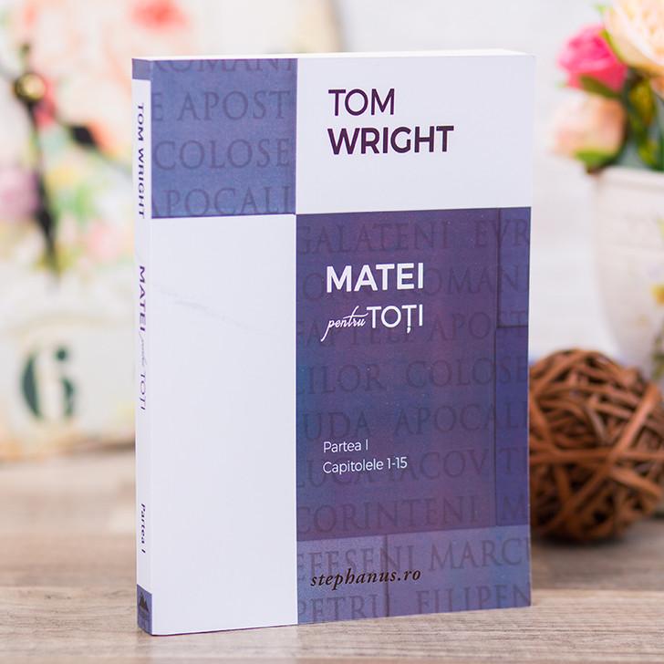 Matei pentru toti - partea 1, Tom Wright