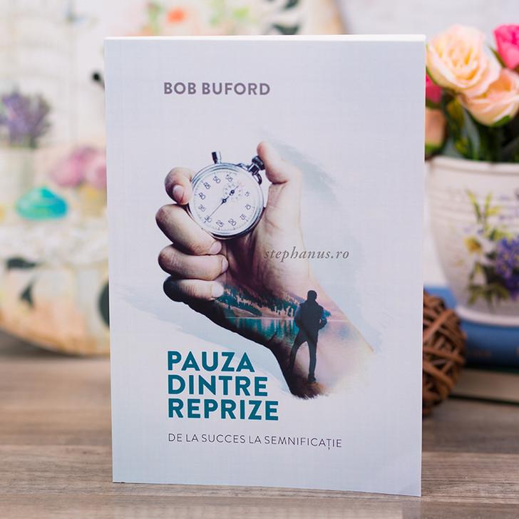 Pauza dintre reprize - Bob Buford