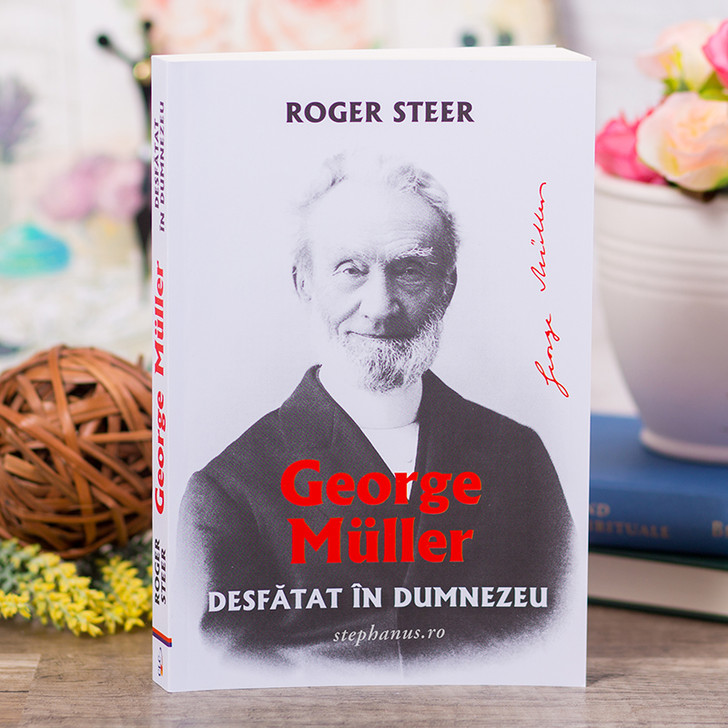 Desfatat in Dumnezeu - George Muller