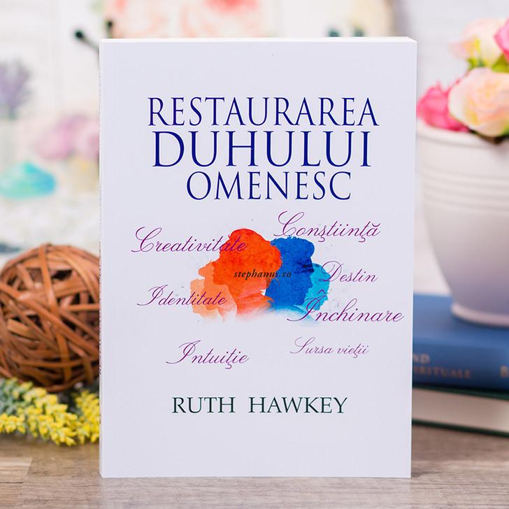 Restaurarea duhului omenesc, Ruth Hawkey