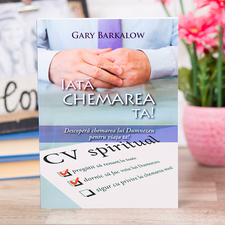 Iata chemarea ta!,  Gary Barkalow