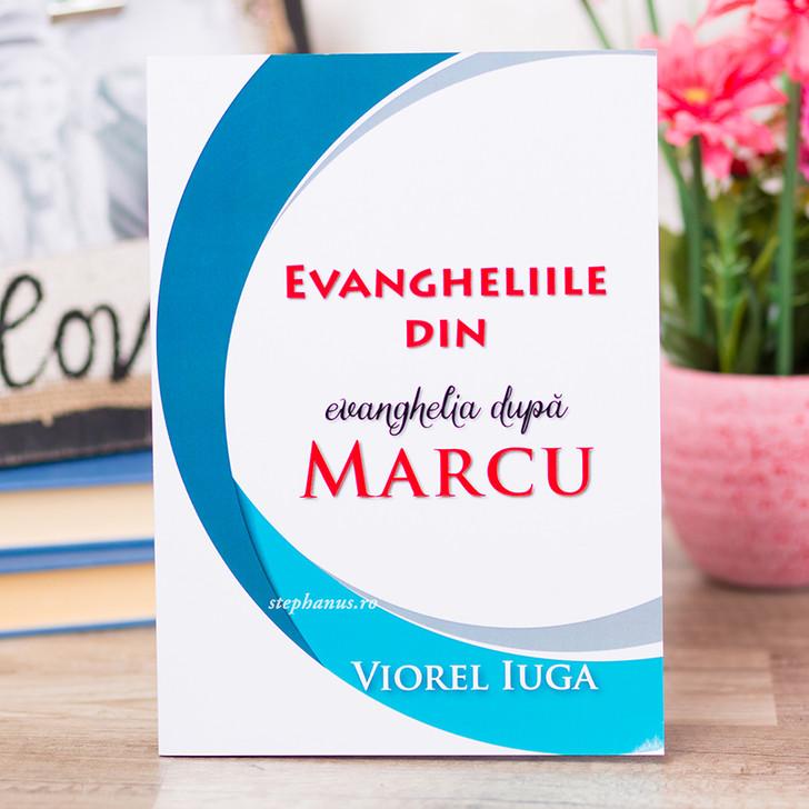 Evangheliile din Evanghelia dupa Marcu, Viorel Iuga