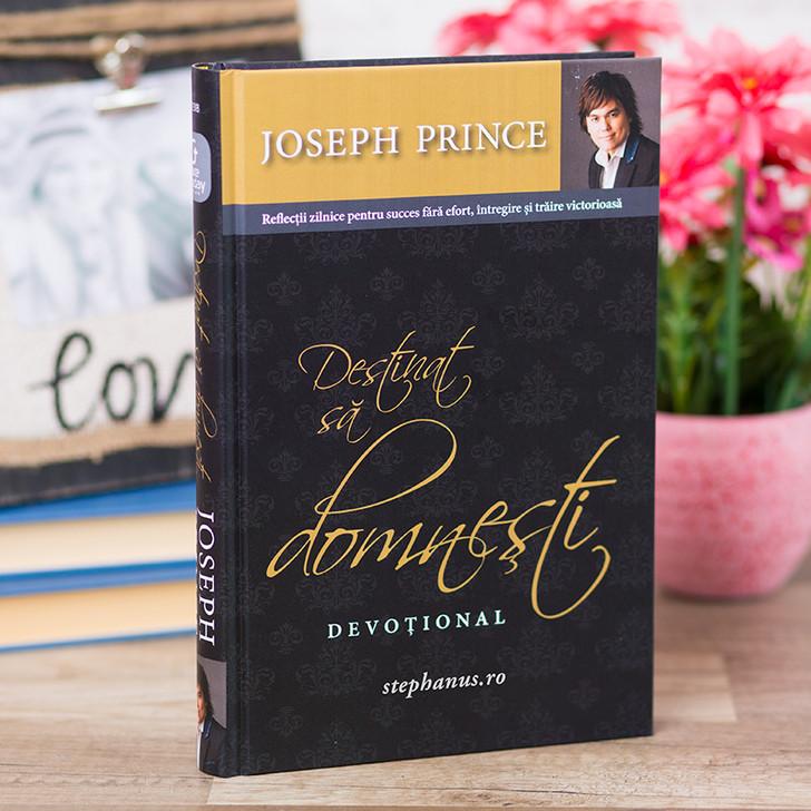 Destinat sa domnesti - devotional -  Joseph Prince,