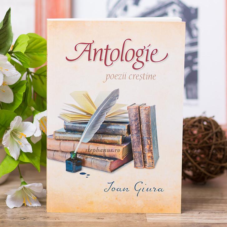 Antologie - poezii crestine, Ioan Giura