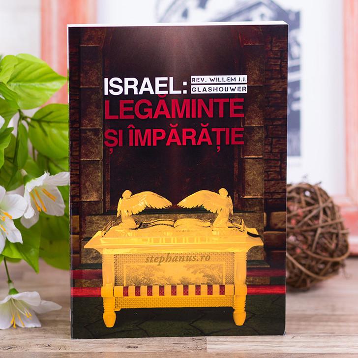 Israel: Legaminte si Imparatie, Rev. Willem J.J. Glashouwe