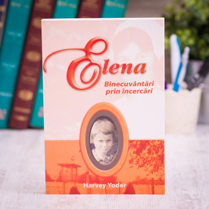 Elena - binecuvantari prin incercari