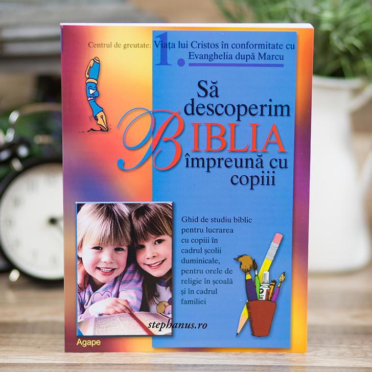 Sa descoperim Biblia impreuna cu copiii