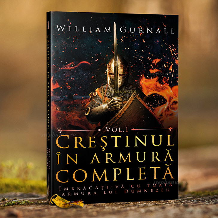Crestinul in armura completa - William Gurnall
