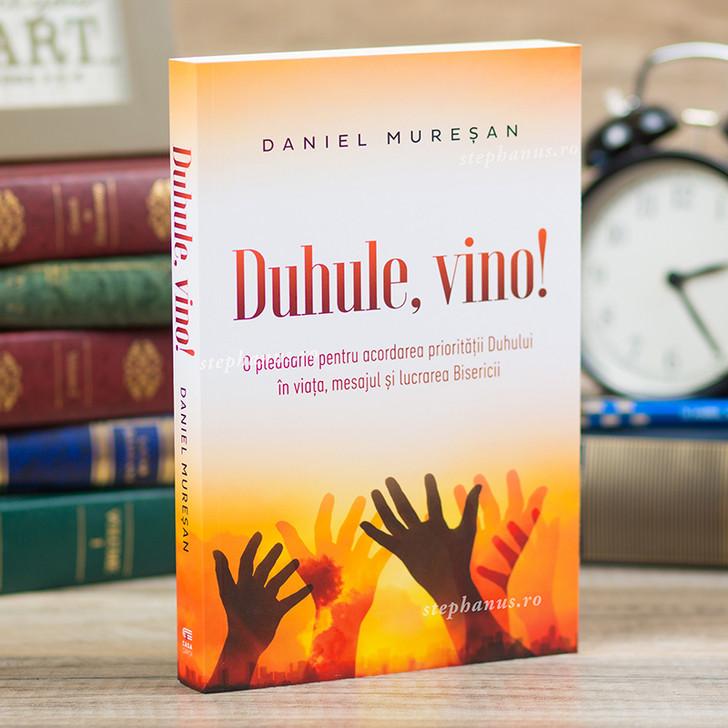 Duhule Vino ! - Daniel Muresan